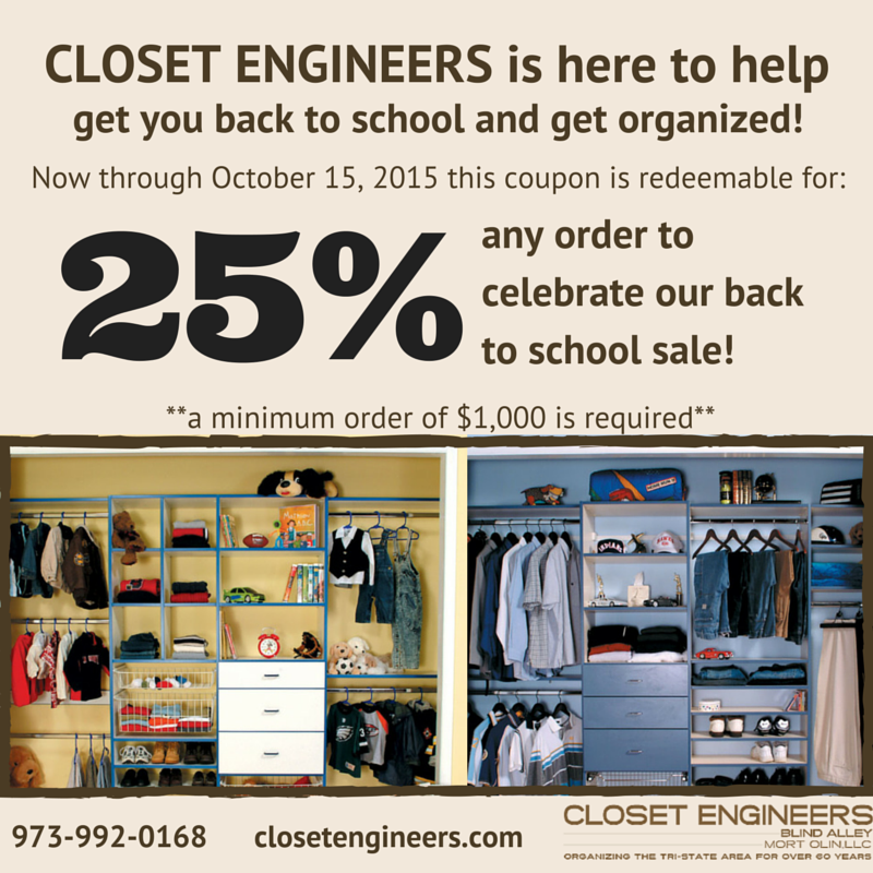 Closet Engineers 25% off any order back to school sale, minimum order of $1,000